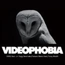 VIDEOPHOBIA feat. Jin Dogg, Nunchaku(Tatsuro Mukai, Kuni), Tomy Wealth/BAKU