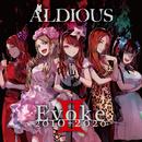 EvokeII 2010-2020/Aldious