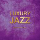 Luxury Jazz - Still With You -/V.A.