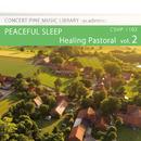 Healing Pastoral vol.2 PEACEFUL SLEEP/Various Artist