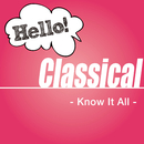 Hello! Classical - Know It All -/V.A.
