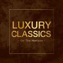 Luxury Classics -On The Horizon-/V.A.