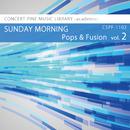 Pops & Fusion vol.2 SUNDAY MORNING/Various Artist