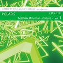 Techno Minimal -nature- vol.1 POLARIS/Various Artist