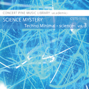 Techno Minimal -science- vol.3 SCIENCE MYSTERY/Various Artist