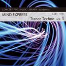 Trance Techno vol.1 MIND EXPRESS/Various Artist