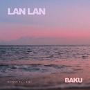 LAN LAN/BAKU