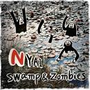 Swamp & zombies/ニャンニャンワールド2 (SZK remix)/NYAI