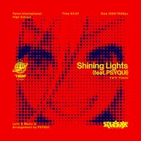 Shining Lights (feat. PSYQUI)