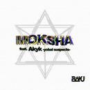 MOKSHA feat. Akyk (yobai suspects)/BAKU