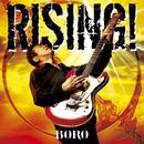 RISING!/BORO