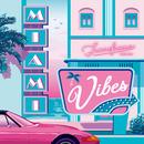 Francfranc Presents MIAMI VIBES/Various Artists