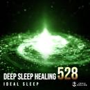 Deep Sleep Healing 528 ~ideal sleep~/RELAX WORLD
