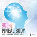 松果体ヒーリング ~深い癒しと眠りを与える音楽~/Relax World