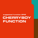 suggested function EP#5/CHERRYBOY FUNCTION