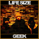 LIFESIZE/GEEK