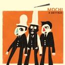 MOCHI/H ZETTRIO