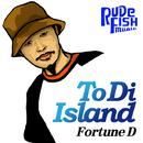 To Di Island/Fortune D