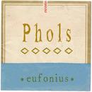 Phols/eufonius