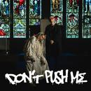 DON'T PUSH ME feat.Moment Joon/あっこゴリラ