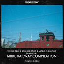 TREKKIE TRAX & SOUNDS GOOD & MITSUI CHEMICALS SAMPLED BY MIIKE RAILWAY COMPILATION/Various Artists