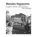 Light And Shadow feat.monolog/Manabu Nagayama