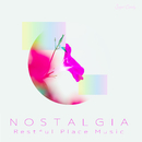 """Nostalgia """"Restful Place Music""""/RELAX WORLD"""