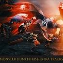 MONSTER HUNTER RISE Extra Tracks/CAPCOM