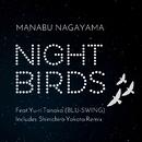 Night Birds feat.Yu-ri Tanaka (BLU-SWING)/Manabu Nagayama