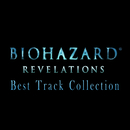 BIOHAZARD REVELATIONS Best Track Collection/CAPCOM