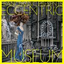 Francfranc Presents Eccentric Museum/Various Artists