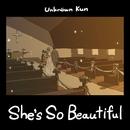 She's So Beautiful/Unknöwn Kun