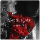Premium Jazz ☆SKYLARK☆/Grace of The Earth