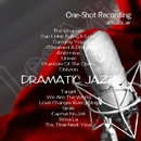 One-Shot recording ~ Dramatic Jazz/acoustic air