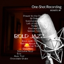 One-Shot recording ~ Bold Jazz/acoustic air