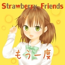 もう一度/Strawberry Friends
