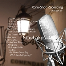 One-Shot recording ~ Nostalgic Jazz/acoustic air