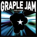 STELLA DRIVE/GRAPLE JAM