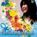 Eternal angel smile/MC Onochang