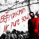時代おくれのMr pure soul/MC Onochang