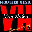 Frontier Music Presents VAN HALEN Dance Cover/V.A.