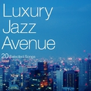 Luxury Jazz Avenue/V.A.