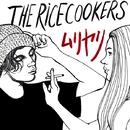 ムリヤリ/THE RiCECOOKERS