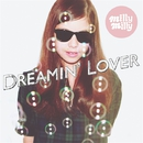 Dreamin' Lover/Milly Milly