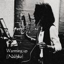Warming up/Nachiko
