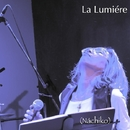 La Lumiére/Nachiko