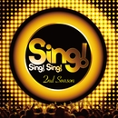Sing! Sing! Sing! 2nd Season/Various Artists