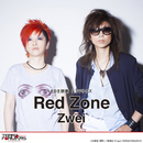 Red Zone(TVサイズ)/Zwei