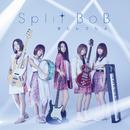 オヒレフシメ/Split BoB