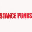 STANCE PUNKS/STANCE PUNKS